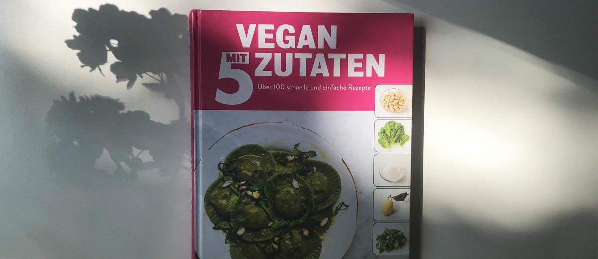 Buch Vegan mit 5 Zutaten