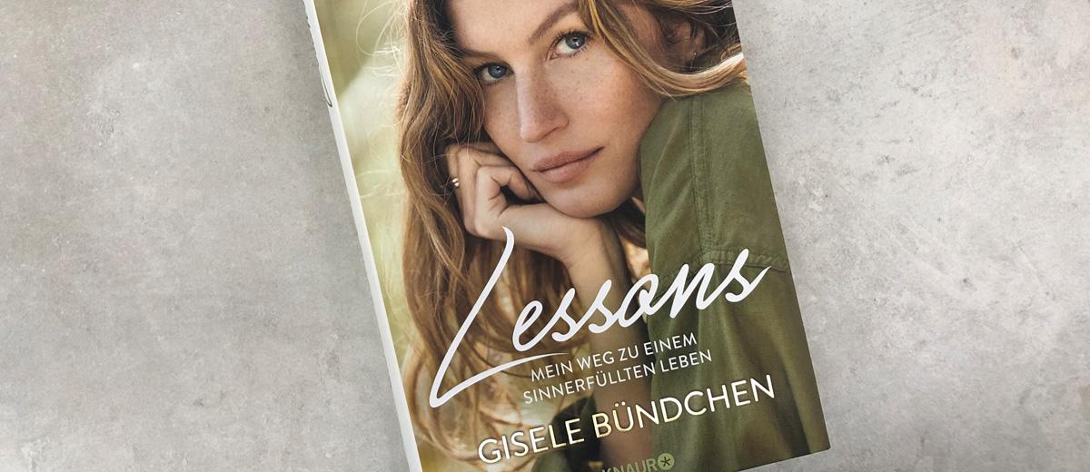 Gisele Bündchens Buch Lessons