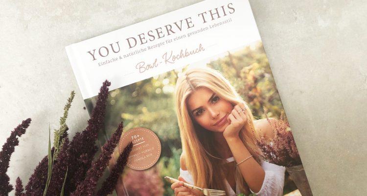 """You deserve this"" Kochbuch von Pamela Reif"